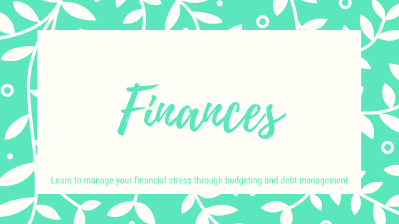 Finances. Leanr how to manage your financial stress through budgeting and debt management.