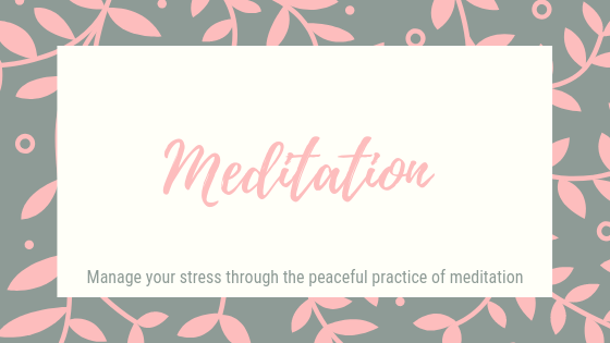 Meditation. Manage your stress through the peaceful practice of meditation.