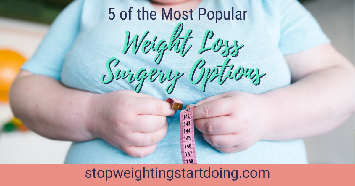 A woman in a blue shirt trying to measure her large tummy. 5 of the Most Popular Types of Weight Loss Surgery Options | Choosing Your Surgery | Facebook Graphic