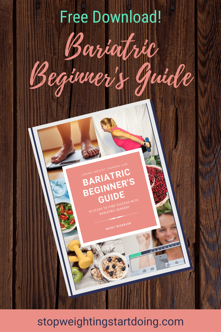 A bariatric beginner's guide on a wooden board. Bariatric Beginner's Guide | Free Download | Stop Weighting, Start Doing |Pinterest Graphic01
